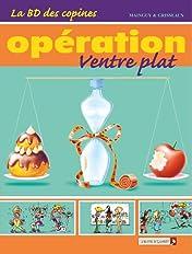 La BD des copines Vol. 2: Opération ventre plat