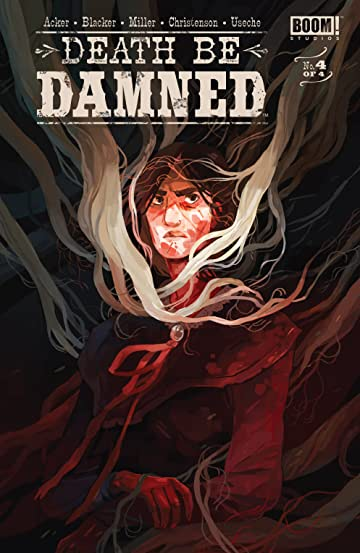Death Be Damned #4 (of 4)