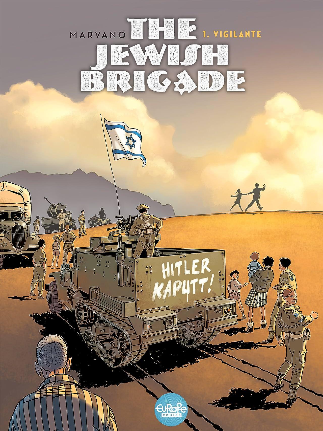 The Jewish Brigade Vol. 1: Vigilante