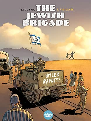 The Jewish Brigade Vol. 1: Vigilante