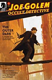 Joe Golem: Occult Detective -- The Outer Dark #1