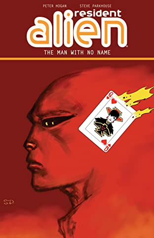Resident Alien Vol. 4: The Man with No Name