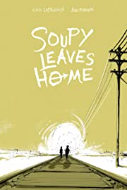 Soupy Leaves Home