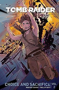 Tomb Raider (2016) Vol. 2: Choice and Sacrifice
