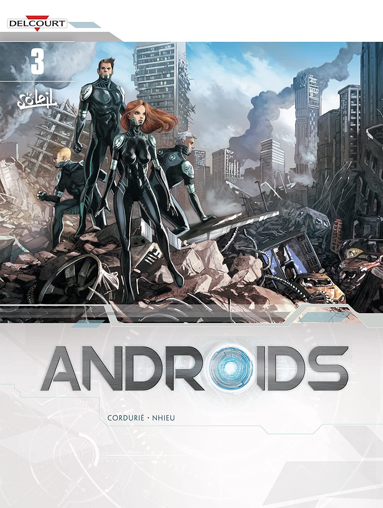 Androids Vol. 3: Invasion