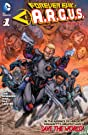 Forever Evil: A.R.G.U.S. (2013-2014) #1 (of 6)