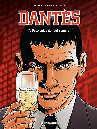 Dantès Vol. 4: Pour solde de tout compte
