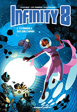 Infinity 8 Tome 3: L'évangile selon Emma