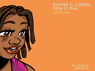 Bonnie N. Collide, Nine to Five #9