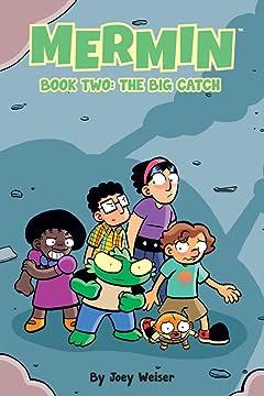 Mermin Vol. 2: The Big Catch