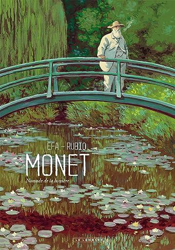 Monet: Monet, Nomade de la lumière