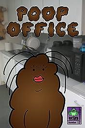 Poop Office #2