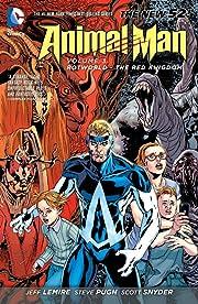 Animal Man (2011-2014) Vol. 3: Rotworld: The Red Kingdom
