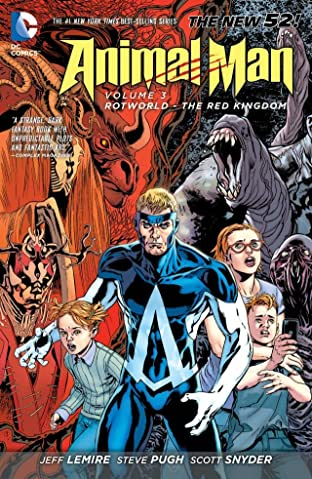 Animal Man (2011-2014) Tome 3: Rotworld: The Red Kingdom