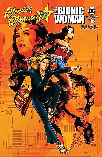 Wonder Woman '77 Meets The Bionic Woman No.6