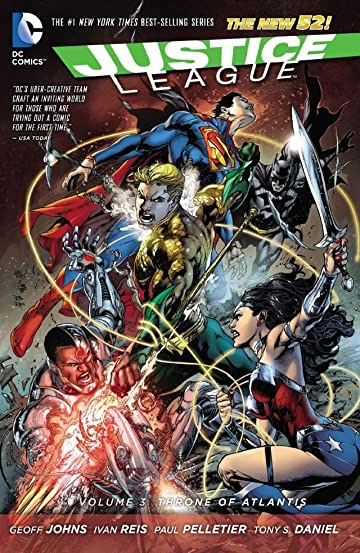 Justice League (2011-2016) Tome 3: Throne of Atlantis
