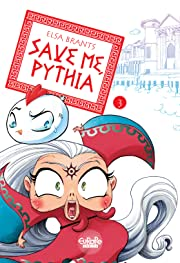 Save me, Pythia Vol. 3