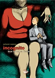 Incognito Vol. 1: Perfect Victims