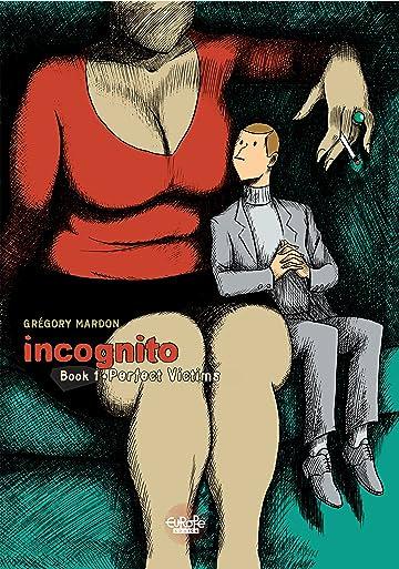 Incognito: Perfect Victims
