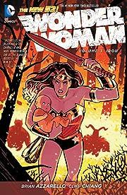 Wonder Woman (2011-2016) Vol. 3: Iron