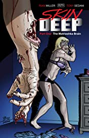 Skin Deep #1