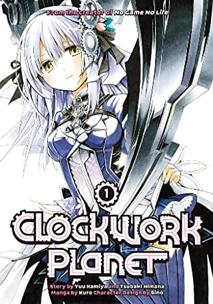 Clockwork Planet Tome 1
