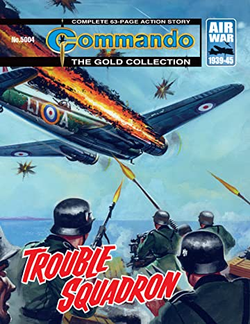 Commando #5004: Trouble Squadron