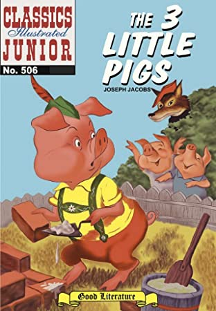 Classics Illustrated Junior #506: The Three Little Pigs
