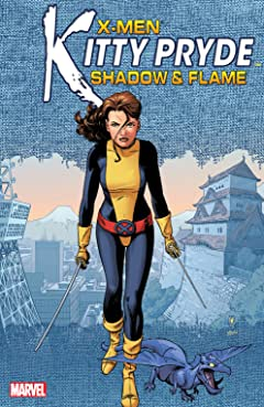 X-Men: Kitty Pryde - Shadow & Flame