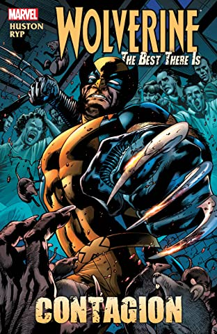 Wolverine: The Best There Is - Contagion