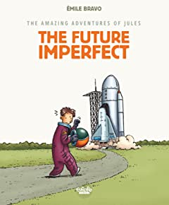 The Amazing Adventures of Jules Vol. 1: The Future Imperfect
