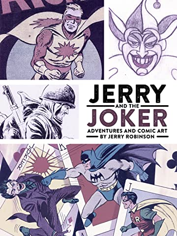 Jerry and the Joker: Adventures and Comic Art