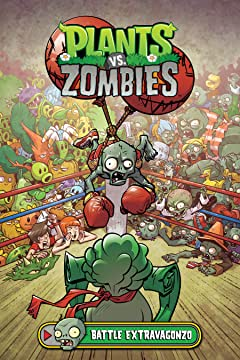 Plants vs. Zombies Vol. 7: Battle Extravagonzo