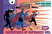 The Adventures of Superhero Girl (Expanded Edition)