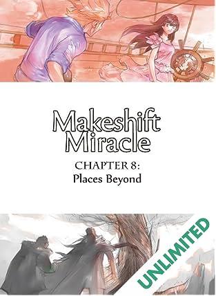 Makeshift Miracle #8
