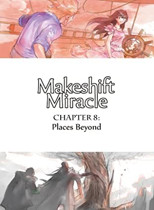 Makeshift Miracle #8