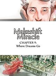 Makeshift Miracle #9