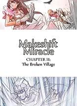Makeshift Miracle #11
