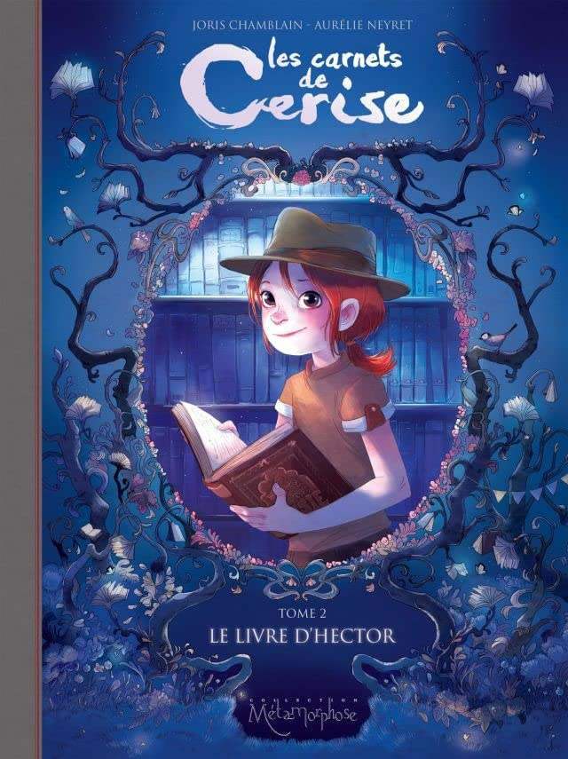 Les Carnets de Cerise Vol. 2: Le Livre d'Hector