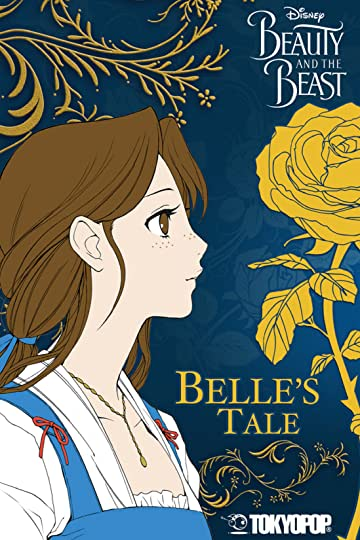 Disney Manga: Beauty and the Beast - Belle's Tale