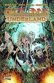 Huck Finn's Adventures in Underland #4