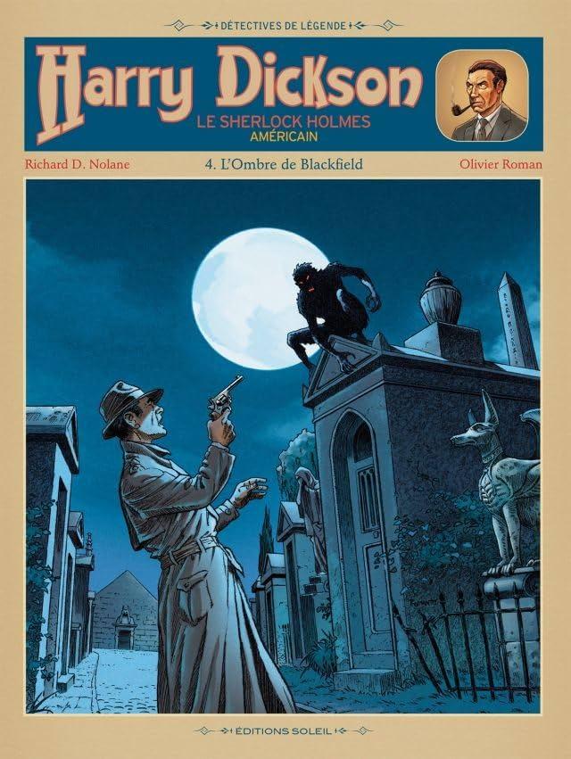 Harry Dickson Vol. 4: L'Ombre de Blackfield