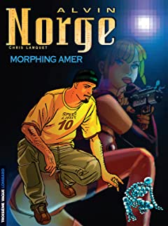 Alvin Norge Tome 2: Morphing Amer