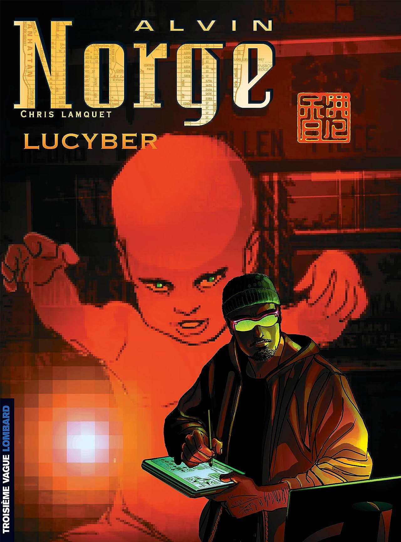 Alvin Norge Vol. 3: Lucyber