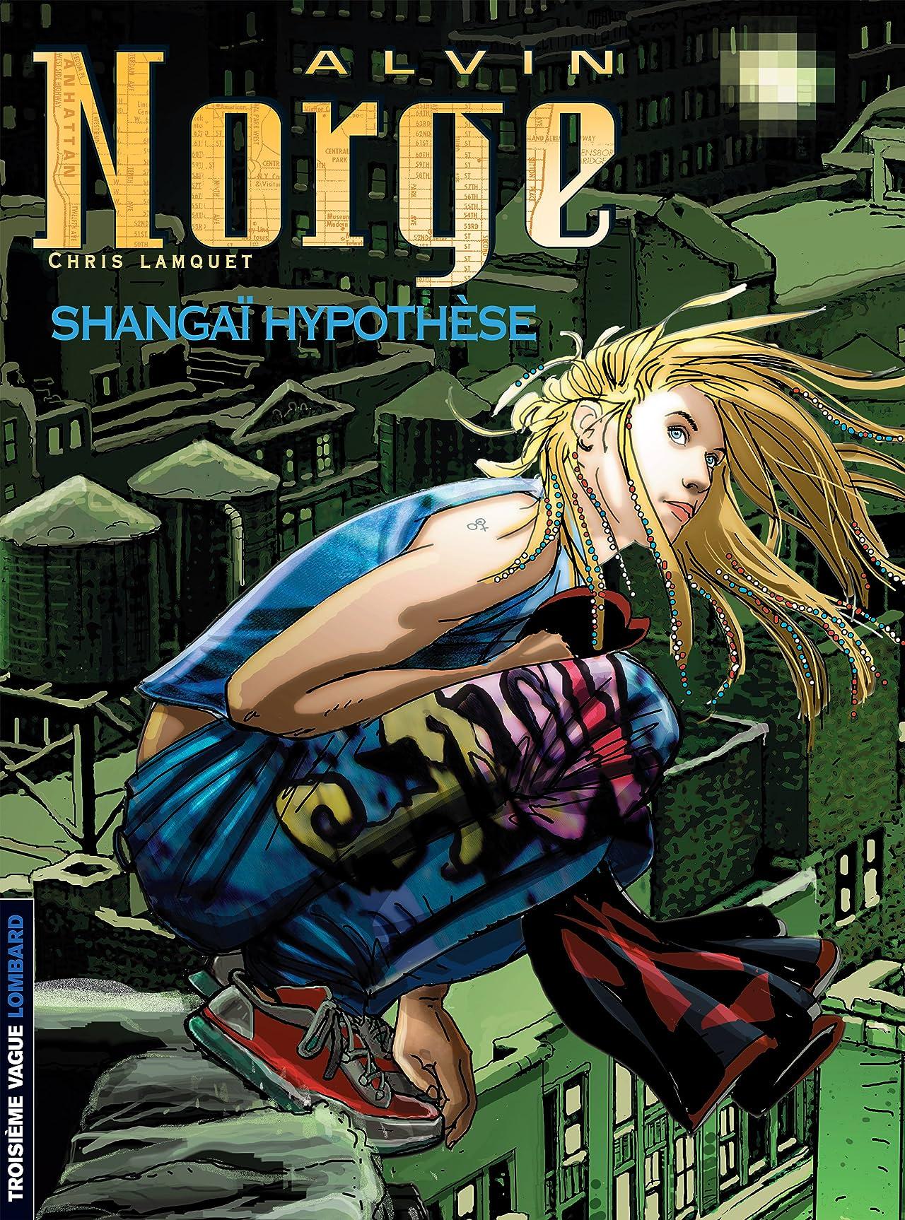 Alvin Norge Vol. 4: Shangaï Hypothèse
