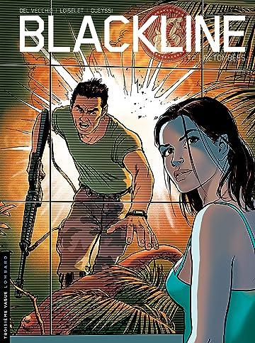 Blackline Vol. 2: Retombées