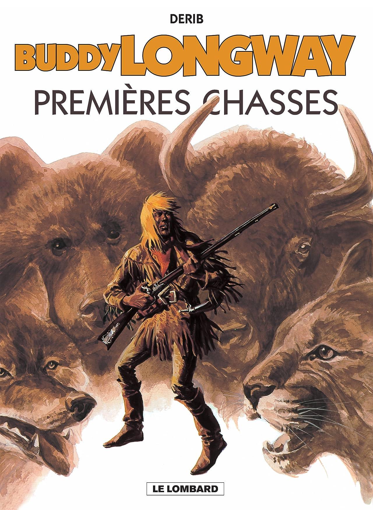 Buddy Longway Vol. 9: Premières chasses
