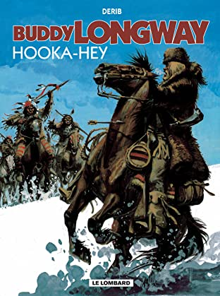 Buddy Longway Vol. 15: Hooka-Hey