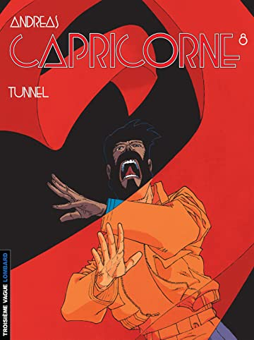 Capricorne Vol. 8: Tunnel