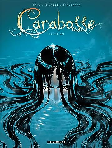 Carabosse Vol. 1: Le bal
